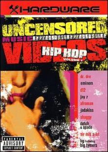 Hardware. Hip Hop Uncensored Videos - DVD