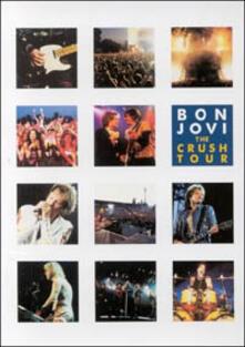 Bon Jovi. The Crush Tour di Rudi Dolezal,Hannes Rossacher - DVD
