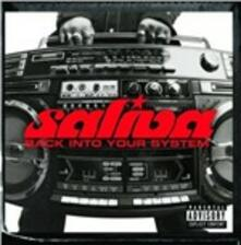Back Into Your System - CD Audio di Saliva