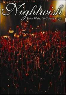 Nightwish. From Wishes To Eternity. Live - DVD
