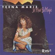 It Must Be Magic - CD Audio di Teena Marie