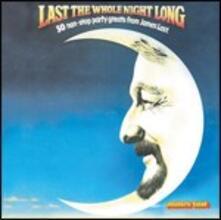 Last the Whole Night Long - CD Audio di James Last