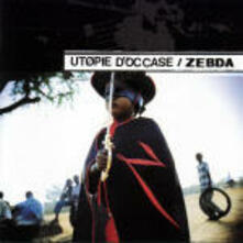 Utopie d'occase - CD Audio di Zebda