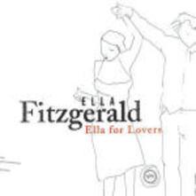 Ella for Lovers - CD Audio di Ella Fitzgerald
