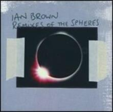 Remixes of the Spheres - CD Audio di Ian Brown