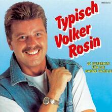 Typisch Volker Rosin - CD Audio di Volker Rosin