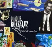 Pajaros Mojados - CD Audio di Quique Gonzalez