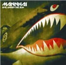 Evil Under the Sun - CD Audio di Mannhai