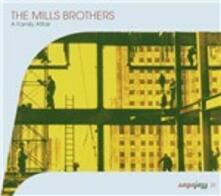 A Family Affair - CD Audio di Mills Brothers
