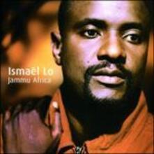 Jammu Africa - CD Audio di Ismael Lo