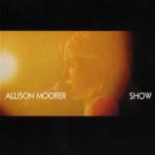 Show - CD Audio + DVD di Allison Moorer