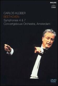 Ludwig van Beethoven. Symphonies nos. 4 & 7 (DVD) - DVD di Ludwig van Beethoven,Carlos Kleiber