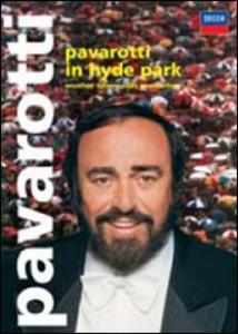 Film Luciano Pavarotti in Hyde Park