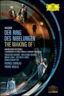 Richard Wagner. Der Ring. The Making Of The Ring - DVD