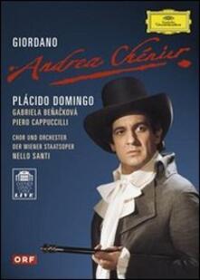 Umberto Giordano. Andrea Chenier (DVD) - DVD di Placido Domingo,Piero Cappuccilli,Gabriela Benackova,Umberto Giordano,Nello Santi