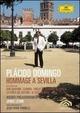 Cover Dvd DVD Plácido Domingo. Hommage à Sevilla
