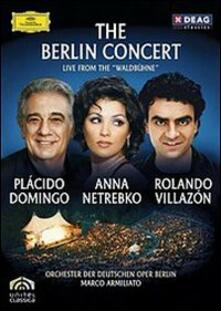 The Berlin Concert (DVD) - DVD di Placido Domingo,Anna Netrebko