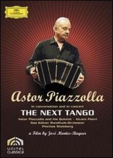 Astor Piazzolla. The Next Tango di José Montes-Baquer - DVD