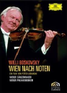 Willi Boskovsky. Wien nach Noten di Peter Lodynski - DVD