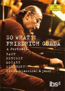 Friedrich Gulda. So what?! A Portrait - DVD