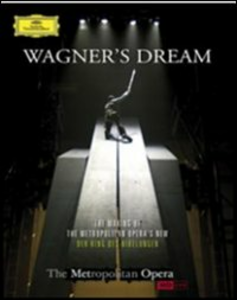 Film Wagner's Dreams. The Making of the Metropolitan Opera View's Der Ring des Nibelungen