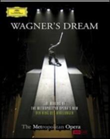 Wagner's Dreams. The Making of the Metropolitan Opera View's Der Ring des Nibelungen - DVD