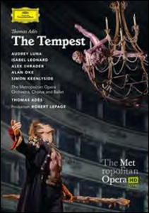 Film Thomas Adès. The Tempest Robert Lepage