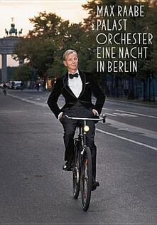 Max Raabe & Palast Orchester. Eine Nacht in Berlin - DVD