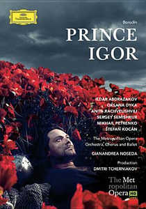 Film Alexandre Borodin. Prince Igor Dmitri Tcherniakov