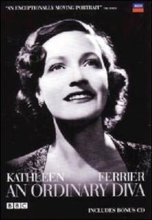 Kathleen Ferrier. An Ordinary Diva - DVD