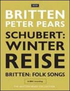 Franz Schubert. Winterreise. Benjamin Britten. Folksongs - DVD