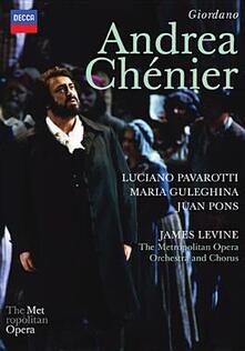 Umberto Giordano. Andrea Chenier (DVD) - DVD di Luciano Pavarotti,Umberto Giordano