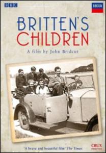 Film Benjamin Britten. Britten's Children John Bridcut