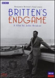 Benjamin Britten. Britten's Endgame di John Bridcut - DVD