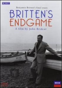 Film Benjamin Britten. Britten's Endgame John Bridcut