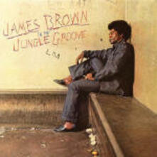 In the Jungle Groove (Remastered) - CD Audio di James Brown