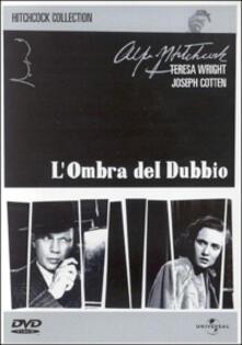 L' ombra del dubbio di Alfred Hitchcock - DVD