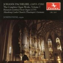Complete Organ Works V. 7 - CD Audio di Johann Pachelbel