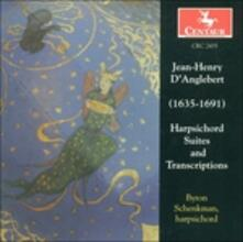 Harpsichord Suites & Tran - CD Audio di Jean-Henri D'Anglebert