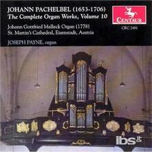 Complete Organ Works 10 - CD Audio di Johann Pachelbel