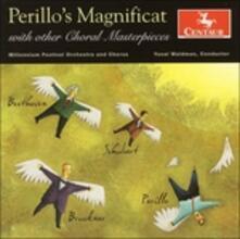 Perillo's Magnificat - CD Audio di Ludwig van Beethoven,Anton Bruckner,Franz Schubert