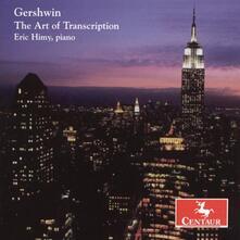 Die Kunst Der Transkripti - CD Audio di George Gershwin
