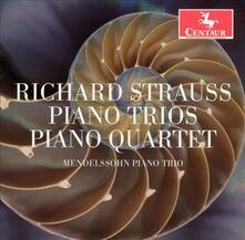 Richard Strauss - CD Audio di Richard Strauss,Mendelssohn Piano Trio