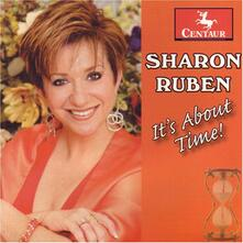 It's About Time - CD Audio di Sharon Ruben