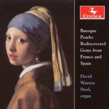 Baroque Pearls. Rediscovered Gems from France & Spain - CD Audio