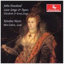 Elizabeth & Essex Songs - CD Audio di John Dowland