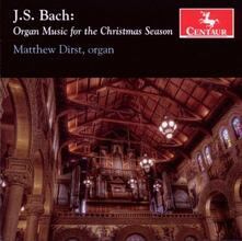 Organ Music for the Christmas Season - CD Audio di Johann Sebastian Bach