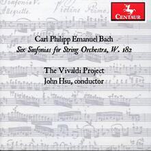 Sei sinfonie per orchestra d'archi - CD Audio di Carl Philipp Emanuel Bach,Vivaldi Project