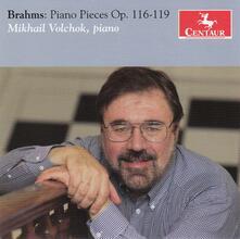 Pezzi per Pianoforte op.116-119 - CD Audio di Johannes Brahms