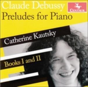 Preludi for Piano - CD Audio di Claude Debussy